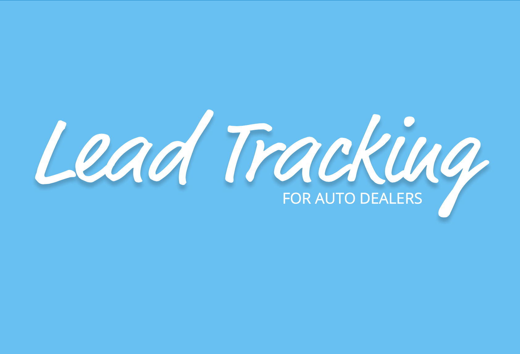 Lead_Tracking_for_Auto_Dealers